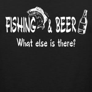 Fishing and Beer What Else is There Sportswear - Men's Premium Tank