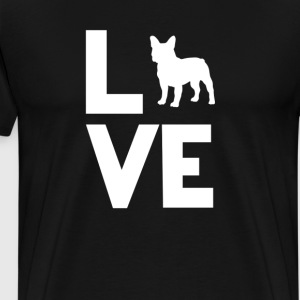 French Bulldog Love Funny T-Shirt T-Shirts - Men's Premium T-Shirt