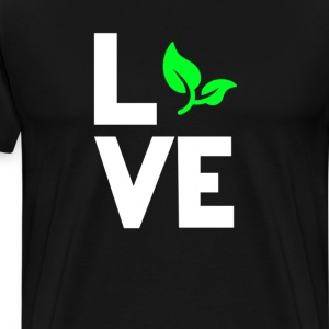 Green Living Leaf Vegan Love Funny T-Shirt T-Shirts - Men's Premium T-Shirt