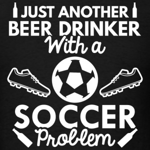 Beer Drinker Soccer - Men's T-Shirt