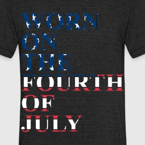 THE FOURTH OF JULY T SHIRT  - Unisex Tri-Blend T-Shirt by American Apparel