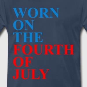 THE FOURTH OF JULY T SHIRT  - Men's Premium T-Shirt