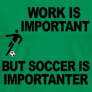 WORK VERSUS SOCCER - Men's Premium T-Shirt