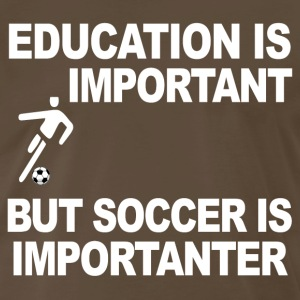 EDUCATION VERSUS SOCCER - Men's Premium T-Shirt