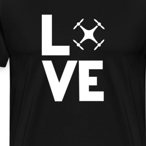 Quadcopter Love Funny T-Shirt T-Shirts - Men's Premium T-Shirt