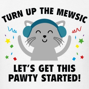 Turn up The Mewsic - Men's T-Shirt