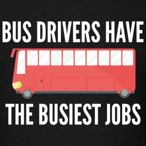 Busiest Jobs - Men's T-Shirt