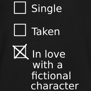 Single Taken In Love With A Fictional Character T-Shirts - Men's V-Neck T-Shirt by Canvas