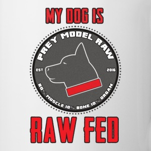 My Dog Is Raw Fed Mug - Coffee/Tea Mug