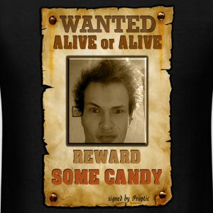 WANTED: Lukas - Alive or Alive! Reward: Some Candy - Men's T-Shirt