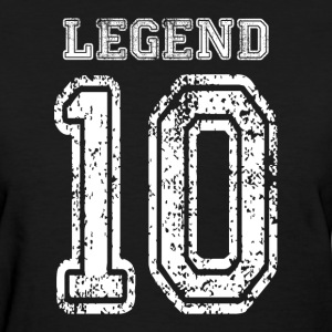 The LEGEND Number 10 Women's T-Shirts - Women's T-Shirt
