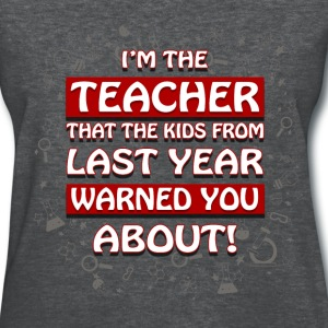 Teacher - Warned you - Women's T-Shirt