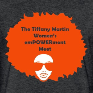 Tiffany Martin Women's emPOWERment  meet - Fitted Cotton/Poly T-Shirt by Next Level