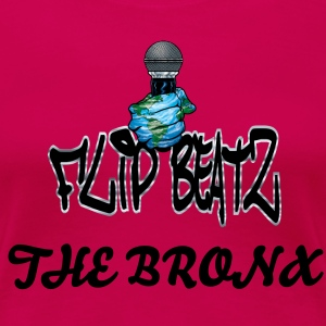 I FLIP BEATS THE BRONX WOMEN'S - Women's Premium T-Shirt