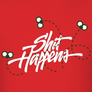Shit happens (dark) T-Shirts - Men's T-Shirt
