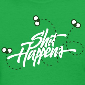 Shit happens (dark) Women's T-Shirts - Women's T-Shirt