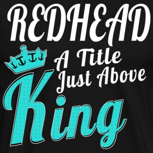 REDHEAD KING T-Shirts - Men's Premium T-Shirt