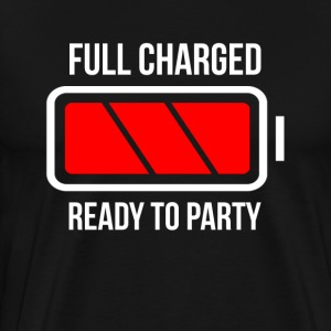 Full Charged Battery Ready To Party T-Shirts - Men's Premium T-Shirt