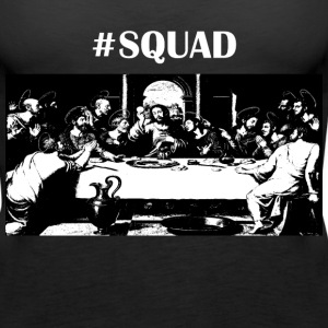 #Squad - Women's Premium Tank Top