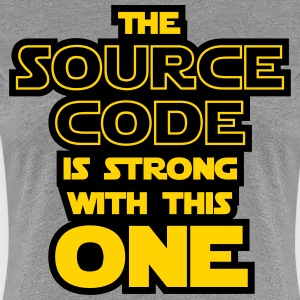 THE SOURCE CODE IS STRONG WITH THIS ONE T-Shirts - Women's Premium T-Shirt