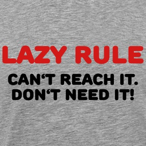 Lazy rule T-Shirts - Men's Premium T-Shirt