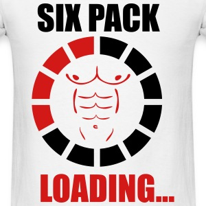 SIX PACK LOADING T-Shirts - Men's T-Shirt
