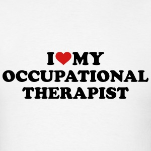 I love my occupational therapist T-Shirts - Men's T-Shirt