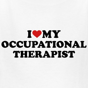 I love my occupational therapist Kids' Shirts - Kids' T-Shirt