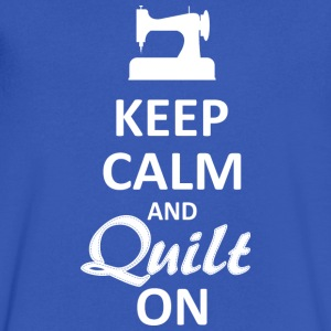 Keep Calm and Quilt on (White Digital) T-Shirts - Men's V-Neck T-Shirt by Canvas