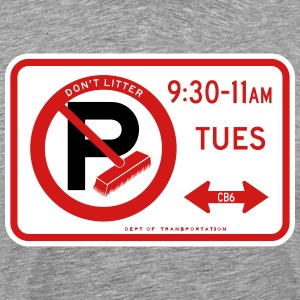 Alternate Side Parking Sign T-Shirts - Men's Premium T-Shirt
