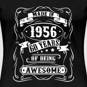 Made in 1956 Shirt - Women's Premium T-Shirt