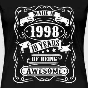 Made In 1998 Shirt - Women's Premium T-Shirt