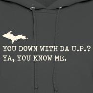 Design ~ You Down with Da U.P? Next Level