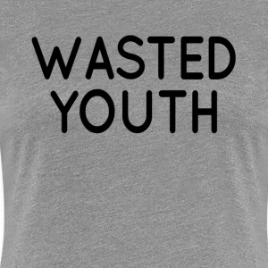 Wasted Youth Swag Hipster Hip Hop  Women's T-Shirts - Women's Premium T-Shirt