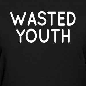 Wasted Youth Swag Hipster Hip Hop Women's T-Shirts - Women's T-Shirt