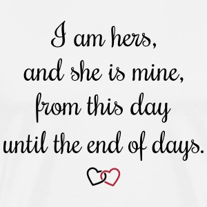 Romantic oath I am hers T-Shirts - Men's Premium T-Shirt