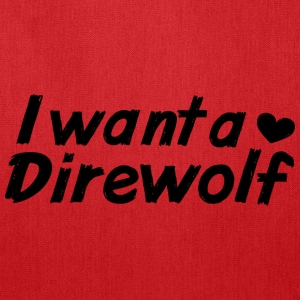 I want a Direwolf Bags & backpacks - Tote Bag