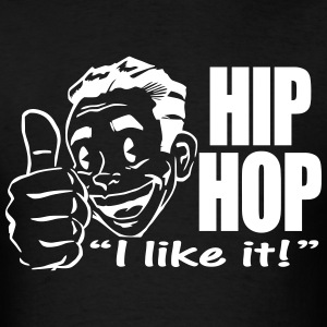 HIPHOP I Like It! - Men's T-Shirt