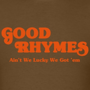 Good Rhymes - Men's T-Shirt