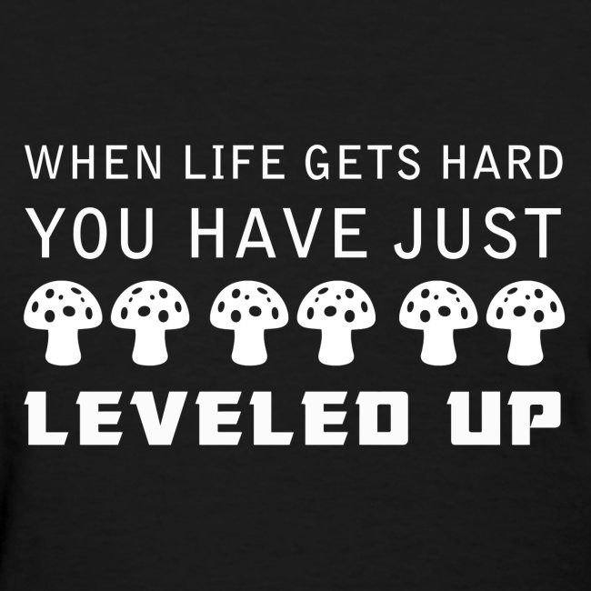 Level Up Women's T-Shirt