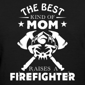 Firefighter Mom Shirt - Women's T-Shirt