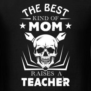 Teacher Mom Shirt - Men's T-Shirt