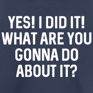 Yes! I Did It! - Kids' Premium T-Shirt