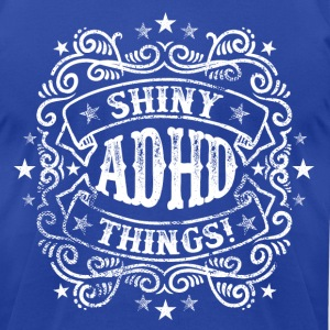 ADHD Humor - Shiny Things T-Shirts - Men's T-Shirt by American Apparel
