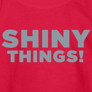 Shiny Things! ADHD Humor - Kids' Long Sleeve T-Shirt