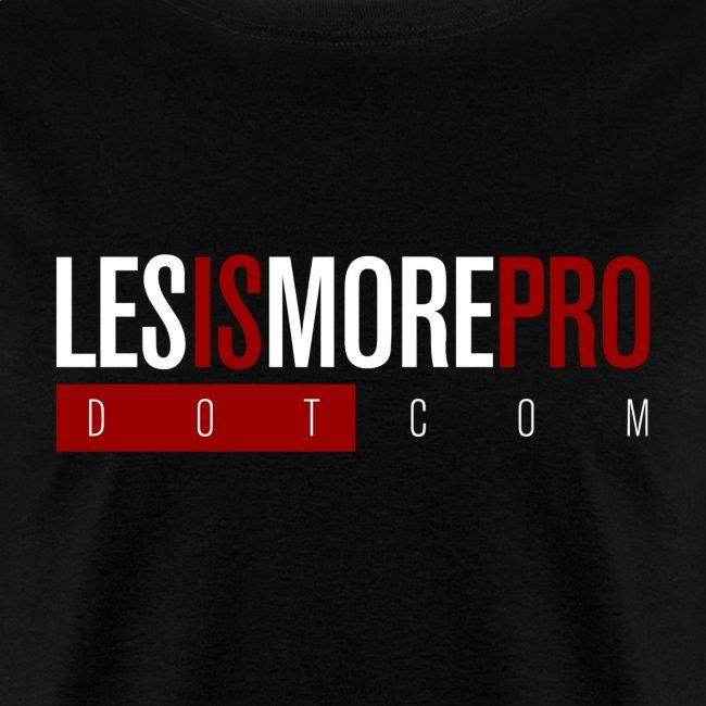 LesIsMoreProDotCom T-Shirt