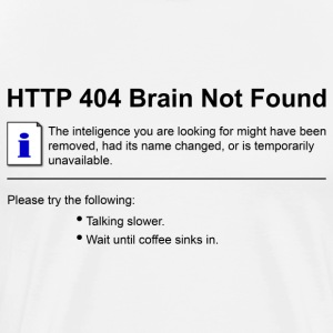 404 Brain Not Found  T-Shirts - Men's Premium T-Shirt