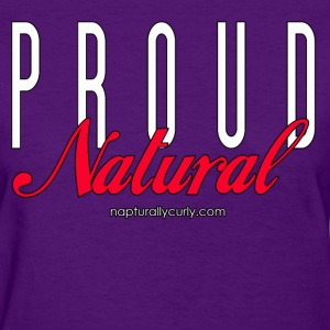 Proud Natural - Women's T-Shirt