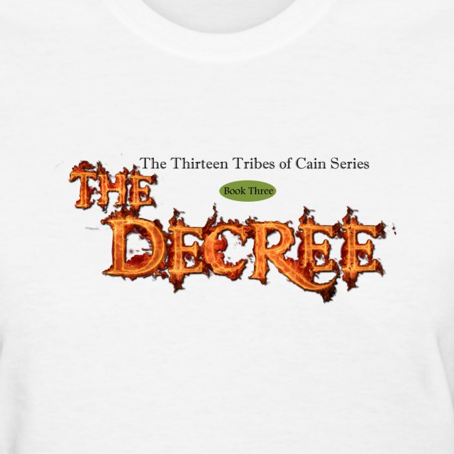 The Decree - 13 Tribes of Cain t-shirt