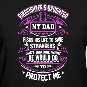 Firefighter's Daughter - Women's T-Shirt